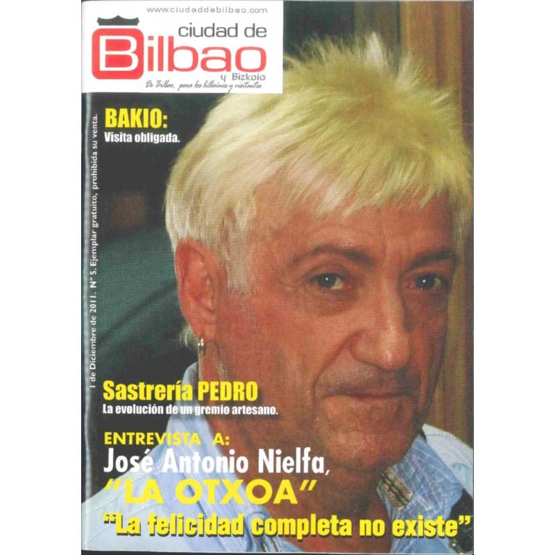 """Jose Antonio Nelfa """"La Otxoa"""""""